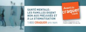 Communiqué de presse | Santé mentale: Les familles disent NON aux préjugés et à la stigmatisation - Avant de craquer
