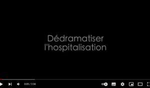 Dédramatiser l'hospitalisation